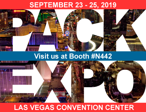 PACK EXPO: Las Vegas 2019 Visit us at Booth #N442